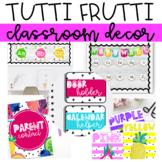 Tutti Frutti Classroom Decor (Editable)