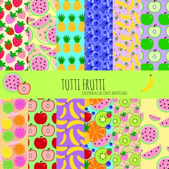 Tutti Frutti: Fruit Digital Paper/Patterns/Backgrounds - Perfect for Crafts!