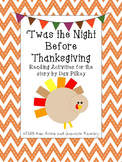 'Twas The Night Before Thanksgiving~ a One Week Unit for t
