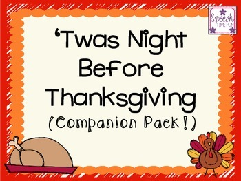 'Twas The Night Before Thanksgiving Companion Pack