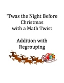 Twas the Night Before Christmas Addition with Regrouping