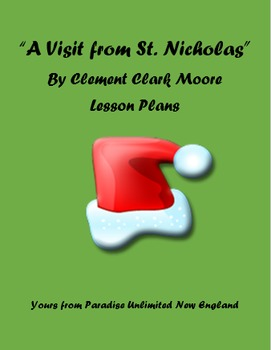 Twas the Night Before Christmas (A Visit from St. Nicholas) Lesson Plans Gr. 6-8