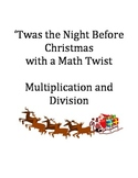 Twas the Night Before Christmas Multiplication and Division