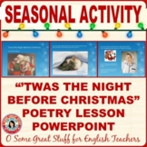 Christmas Activities Twas the Night Before Christmas Powerpoint Poetry Lesson