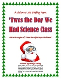 'Twas the Night Before Christmas - Science Safety Poem