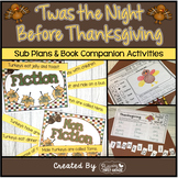 Sub Plans and Book Companion Activities ~ Twas the Night Before Thanksgiving