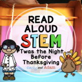 Twas the Night Before Thanksgiving Read Aloud STEM Activity