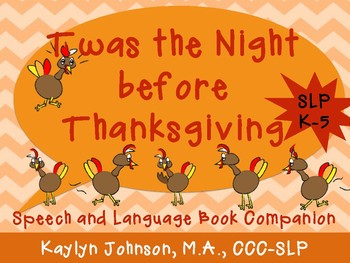 Twas the Night Before Thanksgiving: Speech and Language Activities