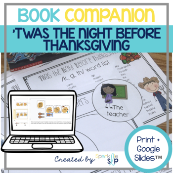 Speech Language and Literacy:  Twas the Night Before Thanksgiving Book Companion
