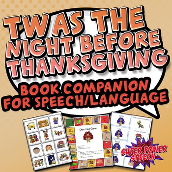 Twas the Night Before Thanksgiving (Speech Therapy Book Companion)