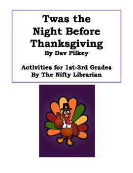 'Twas the Night Before Thanksgiving by Dav Pilkey Activity Sheets Worksheets