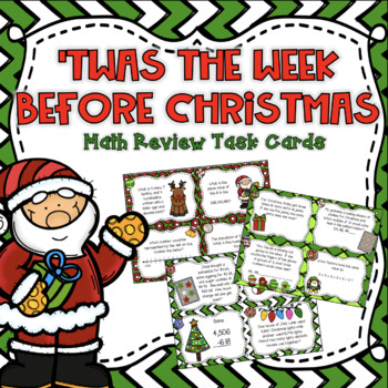 T'was the Week Before Christmas: 4th Grade Math Review Task Cards