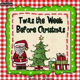 Twas the Week Before Christmas - Literacy Activities