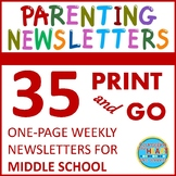 Middle School Weekly Parenting Newsletters for Entire Year (Print-N-Go)