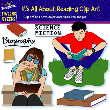 Tweens&Teens: It's All About Reading Clip Art