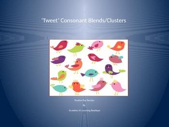 'Tweet' Consonant Blend/Clusters