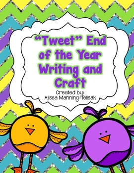 """""""Tweet"""" End of the School Year Writing and Craft"""