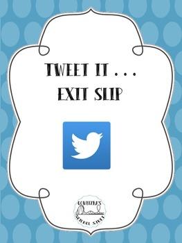 Tweet It...Exit Slip