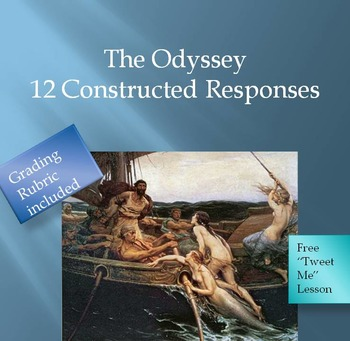 The Odyssey:12 Constructed Responses/DBQ Common Core