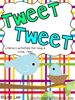 Tweet Tweet Long /e/ Literacy Centers