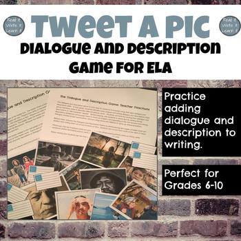 Tweet a Pic: Dialogue and Description Writing Game for Gra