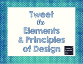 Tweet the Elements and Principles of Art - Printable Worksheets
