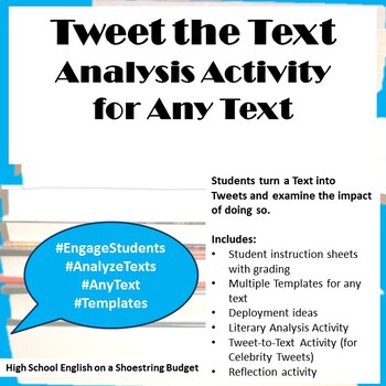 Tweet the Text, Analysis Activity for Any Text