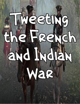 Tweeting the French and Indian War