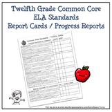 Twelfth Grade ELA Common Core Progress Report / Chart