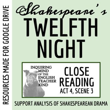 Twelfth Night Close Reading Passage and Questions from Act 4 Scene 3