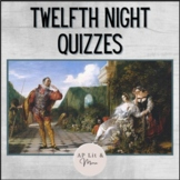 Twelfth Night Quizzes for AP Lit