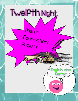 Twelfth Night Theme Project
