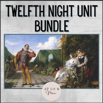 Twelfth Night Unit Bundle