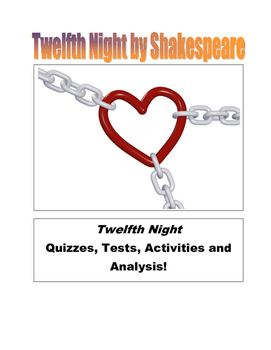 Twelfth Night by William Shakespeare Assessment and Activities