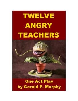 Twelve Angry Men - Companion Piece (Twelve Angry Teachers)