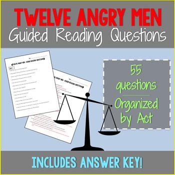 Twelve Angry Men Guided Reading Questions