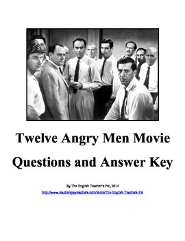 Twelve Angry Men Movie Questions and Answer Key