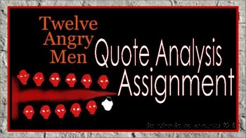 Twelve Angry Men: Quote Analysis Assignment