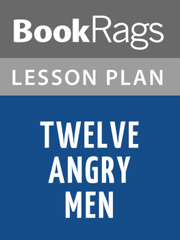 Twelve Angry Men by Reginald Rose Lesson Plans