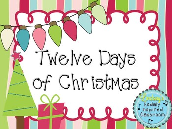 Twelve Days of Christmas: A song to practice half note and a matching game