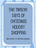 Twelve Days of Christmas Holiday Shopping Math Activity to Calculate Cost
