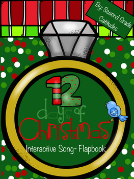 Twelve Days of Christmas- Interactive Song Flapbook