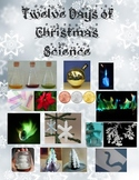 Twelve Days of Christmas Science - Holiday Demos and Activ