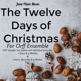 Twelve Days of Christmas for Orff/Marimba - Voice, Recorder & 4 Mallets