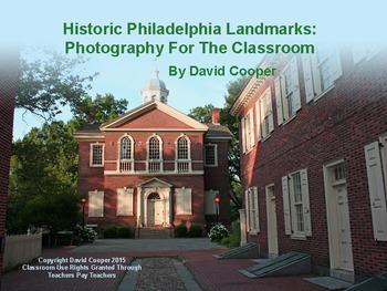 Historic Philadelphia Landmarks: Photography For The Classroom