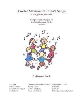 Twelve Mexican Children's Songs Arranged for Mariachi - Guitarron Book
