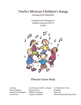 Twelve Mexican Children's Songs For Mariachi - Director's Book