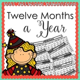 Twelve Months in a Year (5-day Thematic Unit)  Includes Patterns and Printables