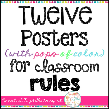 Twelve Posters (With Pops of Color) for Classroom Rules