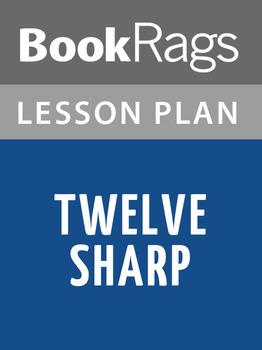 Twelve Sharp Lesson Plans